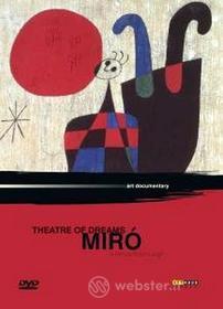 Theatre of Dreams. Mirò