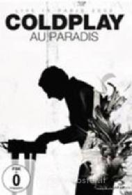 Coldplay. Au paradis. Live in Paris 2002