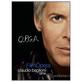 Claudio Baglioni. Q.P.G.A. FilmOpera (2 Dvd)