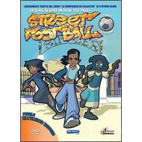 Street Football 2. Vol. 5. Finale all'ultimo respiro