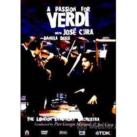 A Passion for Verdi - José Cura, Daniela Dessì, The London Symphony Orchestra