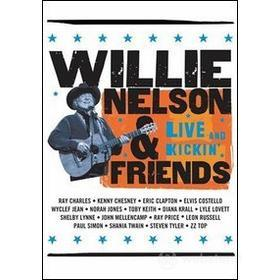 Willie Nelson and Friends. Live and Kickin'