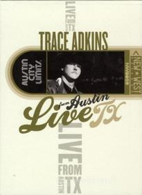Trace Adkins - Live From Austin Tx