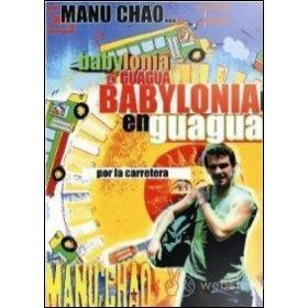 Manu Chao. Babylonia en Guagua