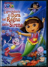 Dora l'esploratrice. L'avventura di Dora nel regno delle sirene