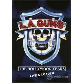 L.A. Guns. The Hollywood Years