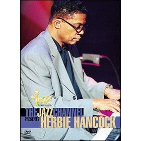Herbie Hancock. In Concert. Jazz Channel Presents