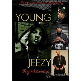 Young Jeezy. Thug Motivation