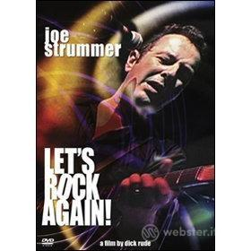 Joe Strummer. Let's Rock Again!