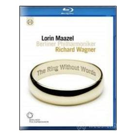 Richard Wagner. The Ring Without Words (Blu-ray)