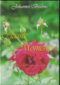 Johannes Brahms - Classic Moments