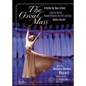 Wolfgang Amadeus Mozart. The Great Mass. A Ballet by Uwe Scholz