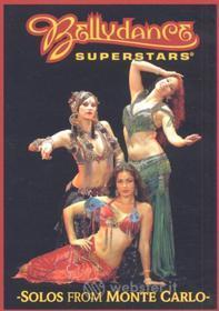Bellydance Superstars - Live From Monte Carlo