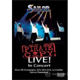 Sailor. Pirate Copy Live Concert