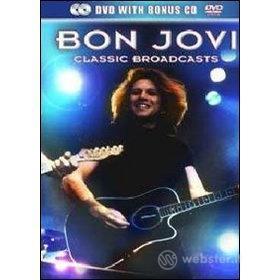 Bon Jovi. Classic Broadcasts
