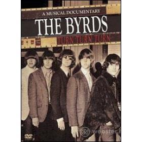 The Byrds. Turn Turn Turn. A Musical Documentary