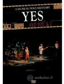 Yes - And You & I: Musical Documentary
