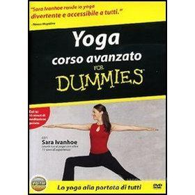 For dummies. Yoga corso avanzato for dummies