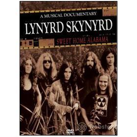Lynyrd Skynyrd. Sweet Home Alabama. A Musical Documentary