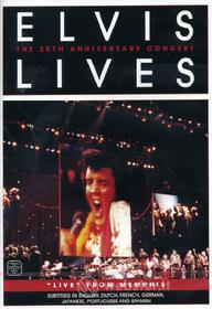 Elvis Lives. The 25th Anniversary Concert