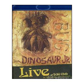 Dinosaur Jr. Bug. Live At 9:30 Club. In The Hands Of The Fans (Blu-ray)