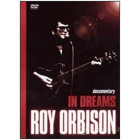 Roy Orbison. In Dreams