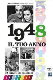 Il Tuo Anno - 1948