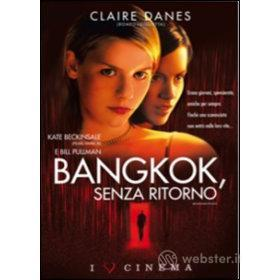Bangkok senza ritorno