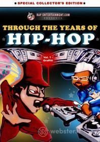 Through The Years Of Hip Hop Volume 1