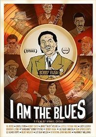 Bobby Rush - I Am The Blues (2 Dvd)