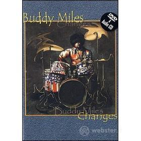 Buddy Miles. Changes