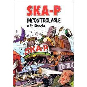 Ska-P. Incontrolable. En Directo