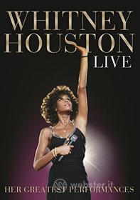 Whitney Houston. Live: Her Greatest Performances