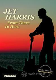 Jet Harris - From There Tohere