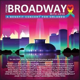 From Broadway With Love-Benefit Concert For Orland