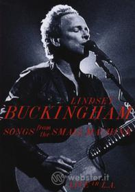 Lindsey Buckingham - Songs From The Small Machine (2 Dvd)