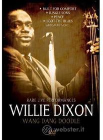 Willie Dixon - Wang Dang Doodle: Collectors Rarities