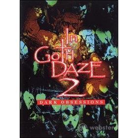 In Goth Daze. Dark Obsessions. Vol. 2