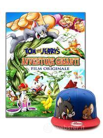Tom & Jerry - Avventure Giganti (+ Cappellino)
