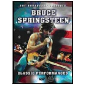 Bruce Springsteen. Classic Performances. The Broadcast Archives