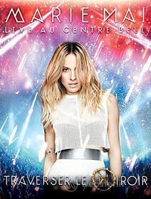 Marie-Mai - Live Au Centre Bell (Blu-ray)