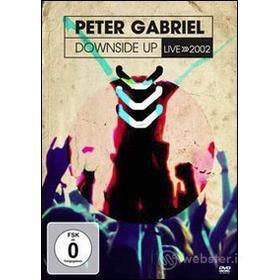 Peter Gabriel. Downside Up. Live 2002