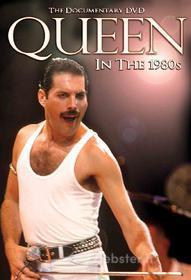 Queen. In the 1980s
