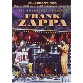 Frank Zappa. Classic Performances. The Broadcast Archives