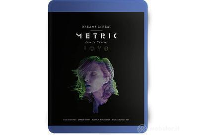 Metric - Dreams So Real (Blu-ray)