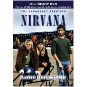 Nirvana. Classic Performances. The Broadcast Archives