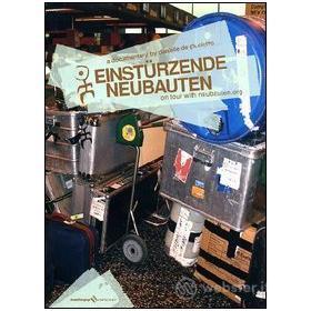 Einsturzende Neubauten. On Tour With Neubauten.org
