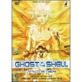 Ghost in the Shell. L'attacco dei Cyborg (2 Dvd)