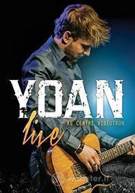 Yoan - Yoan Live Au Centre Videotron