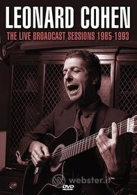 Leonard Cohen - The Live Broadcast Sessions 1985-1993
